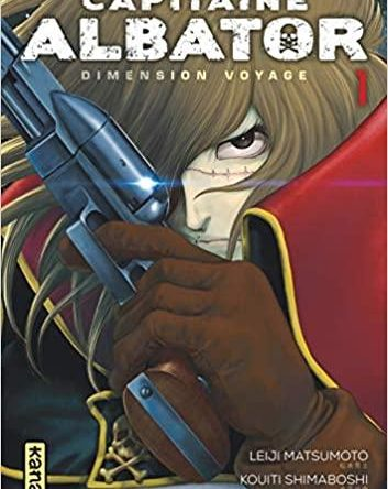 MANGA – CAPITAINE ALBATOR DIMENSION VOYAGE – Tome 1