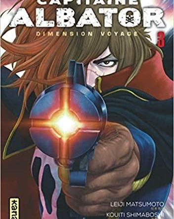 MANGA – CAPITAINE ALBATOR DIMENSION VOYAGE – Tome 3