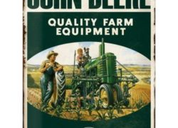 Nostalgic Art – JOHN DEERE  – Quality Equipment – Plaque métal '30x40cm'